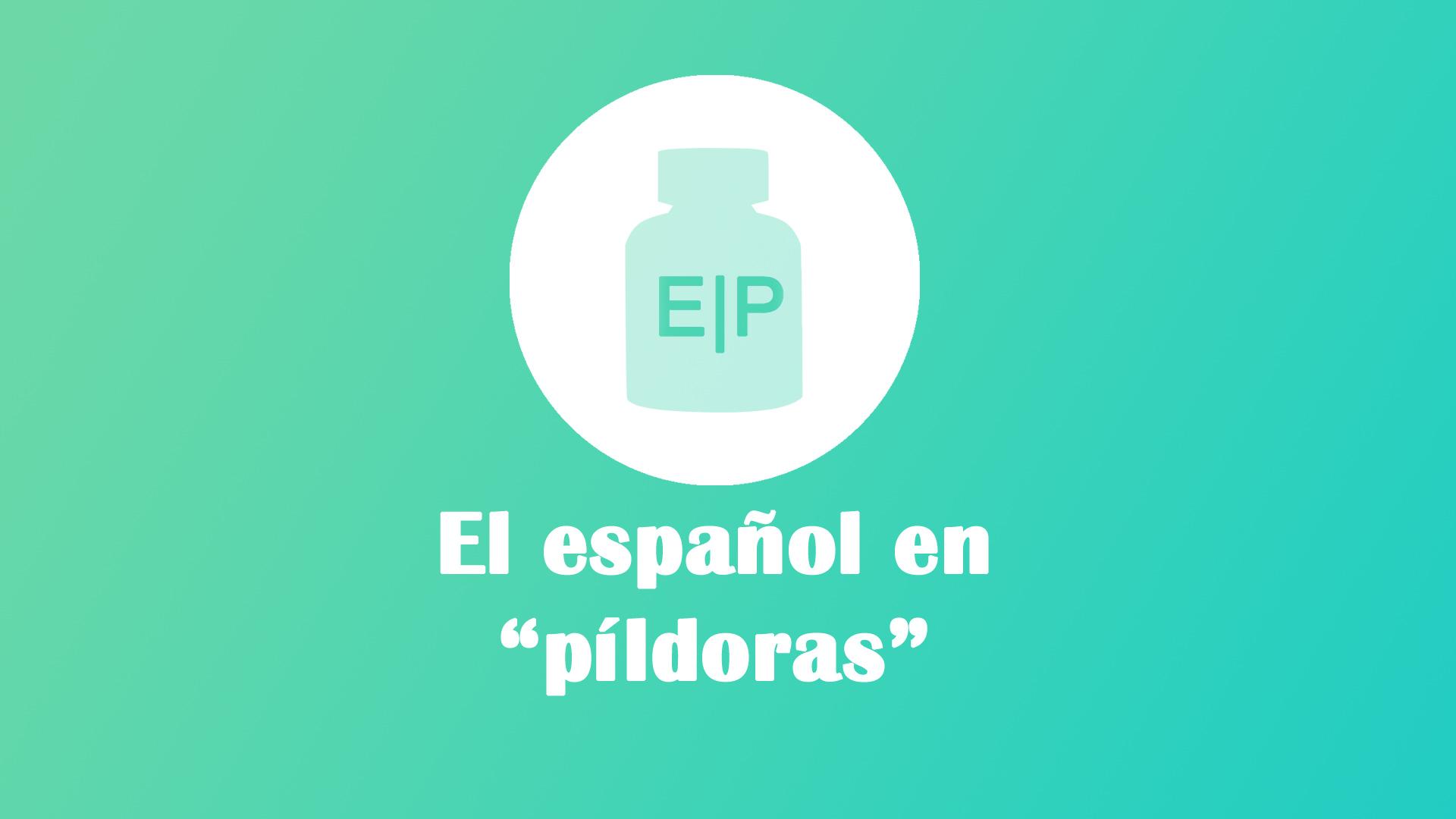 Espanol pildoras